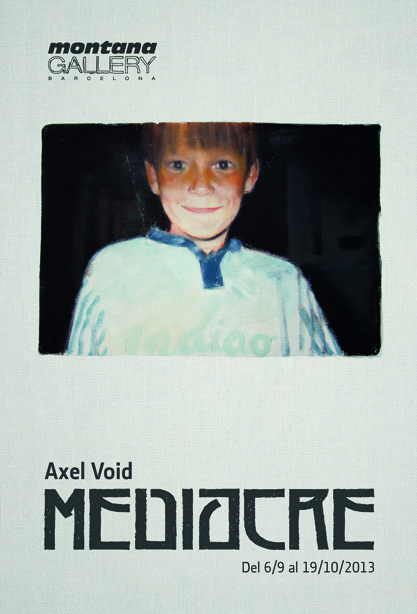 AXEL VOID «Mediocre»